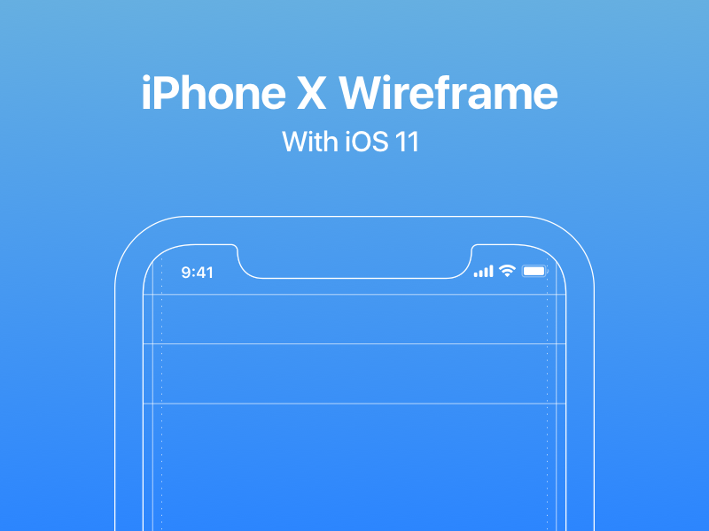 iPhone X Wireframe with iOS 11 Guides